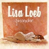Firecracker Lyrics Loeb Lisa