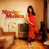 A Dream To Believe In Vol II Lyrics Nicole C. Mullen