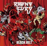 Black Belt Lyrics Raging Fury
