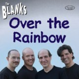 Over the Rainbow Lyrics The Blanks