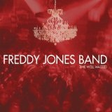 Time Well Wasted Lyrics The Freddy Jones Band