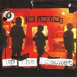 Up the Bracket Lyrics The Libertines
