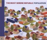 Population Lyrics The Most Serene Republic
