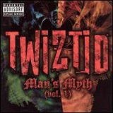 Man's Myth (Vol. 1) Lyrics TWIZTID