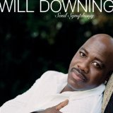 Soul Symphony Lyrics Will Downing