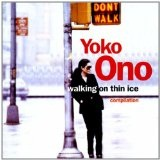 Walking On Thin Ice Lyrics Yoko Ono