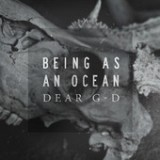 Dear G-d - Single Lyrics Being As An Ocean