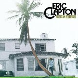 461 Ocean Boulevard Lyrics Clapton Eric