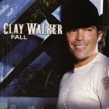 Fall Lyrics Clay Walker