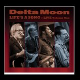 Live Lyrics Delta Moon