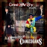 A World Full of Comedians Lyrics Gene Hadley