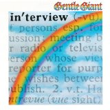 Interview Lyrics Gentle Giant