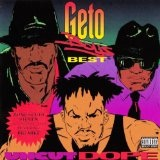 Uncut Dope Geto Boys Best Lyrics Geto Boys