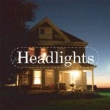 Remixes Lyrics Headlights
