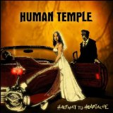 Halfway To Heartache Lyrics Human Temple