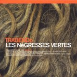 Trabendo Lyrics Les Negresses Vertes