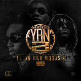 Y.R.N. 2 (Young Rich Niggas 2) [Mixtape] Lyrics Migos