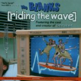Riding The Wave Lyrics The Blanks