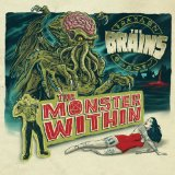 The Monster Within Lyrics The Brains