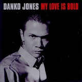 My Love Is Bold (EP) Lyrics Danko Jones