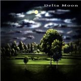 Delta Moon Lyrics Delta Moon