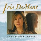 Infamous Angel Lyrics Dement Iris