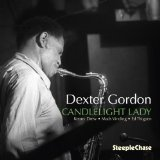 Candlelight Lady Lyrics Dexter Gordon