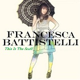 This Is The Stuff (Single) Lyrics Francesca Battistelli