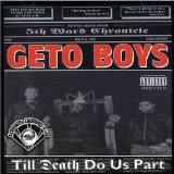 Till Death Do Us Part (Screwed & Chopped) Lyrics Geto Boys