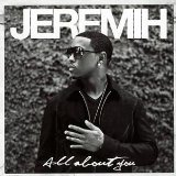 All About You Lyrics Jeremih