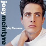 Stay The Same Lyrics Joey McIntyre