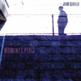 A Moment's Peace Lyrics John Scofield