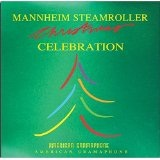 Mannheim Steamroller Christmas Celebration Lyrics Mannheim Steamroller