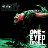 Dirty Lyrics One-Eyed Doll