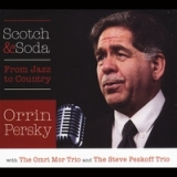 Scotch & Soda Lyrics Orrin Persky