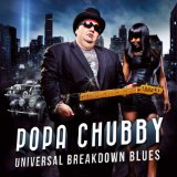 Miscellaneous Lyrics Popa Chubby Featuring Galea