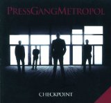 Checkpoint Lyrics Press Gang Metropol