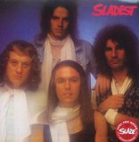 Sladest Lyrics Slade