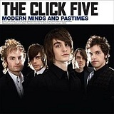 Modern Minds and Pastimes Lyrics The Click Five