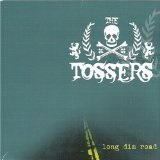 Long Dim Road Lyrics The Tossers