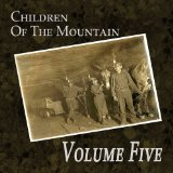Children of the Mountain Lyrics Volume Five
