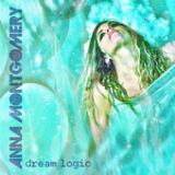 Dream Logic Lyrics Anna Montgomery
