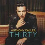 Thirty Lyrics Anthony Callea