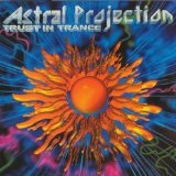 Trust In Trance 3 Lyrics Astral Projection