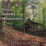 Homespun Songs of the Great Smoky Mountains Lyrics Bobby Horton