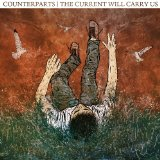 The Current Will Carry Us Lyrics Counterparts