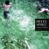 History From Below Lyrics Delta Spirit