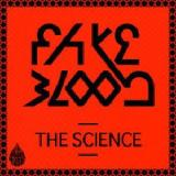 The Science Lyrics Fake Blood