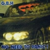 No Need To Panic Lyrics GBH