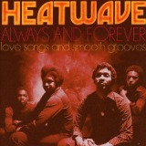 Always and Forever Love Songs and Smooth Grooves Lyrics Heatwave